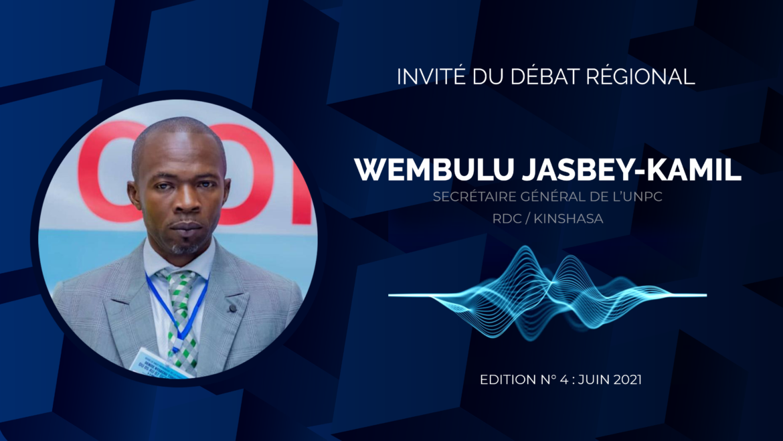 Invité au débat régional de juin 2021, Monsieur ZEGBIA WEMBULU Jasbey-kamil, Secrétaire Général National de l'UNPC, s'exprimait sur Les innovations dans la communication médiatique pour contrer la troisième vague de Corona virus