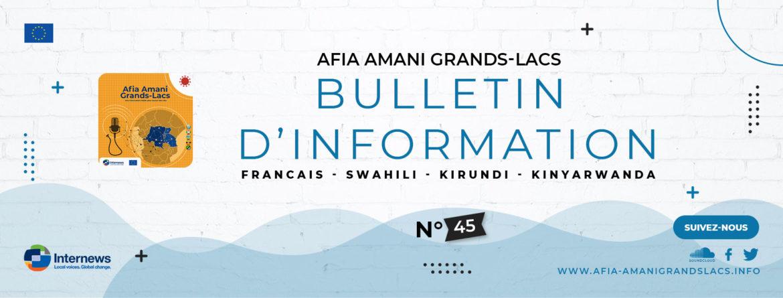 Bulletin 45 Afia Amani Grands Lacs