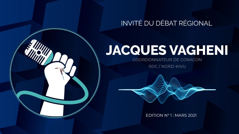 Invité au débat régional de mars 2021, Monsieur Jacques VAGHENI, coordonnateur de CORACOM,  s'exprimait sur les défis et stratégies de la vaccination contre la Covid19 dans la Région des Grands Lacs