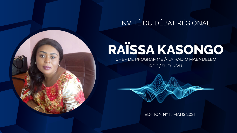 Invitée au débat régional de mars 2021, Madame Raïssa Kasongo, Chef de programme à la radio maendeleo, s'exprimait sur le vaccin contre le covid19