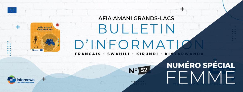 Bulletin Afia Amani Grands Lacs : Numéro spécial femme